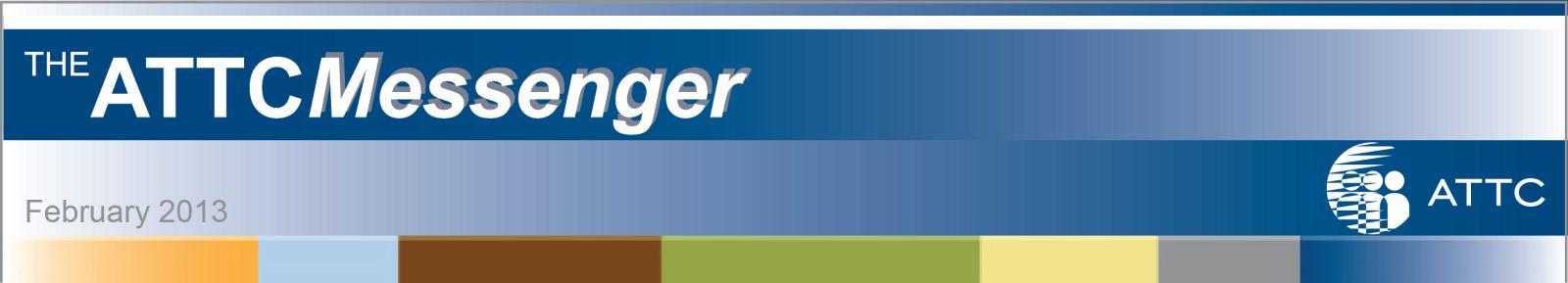 ATTC Messenger - An ATTC Network e-Publication
